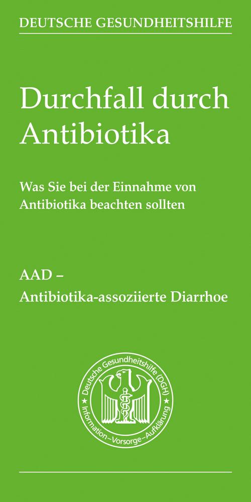 Durchfall durch Antibiotika – Broschüre Deutsche Gesundheitshilfe