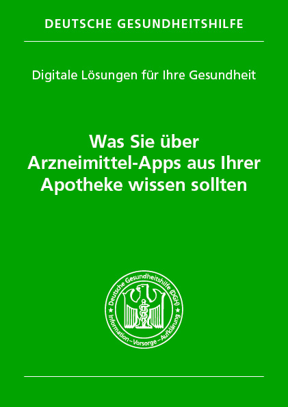 Arzneimittel-Apps aus Ihrer Apotheke – Broschüre Deutsche Gesundheitshilfe
